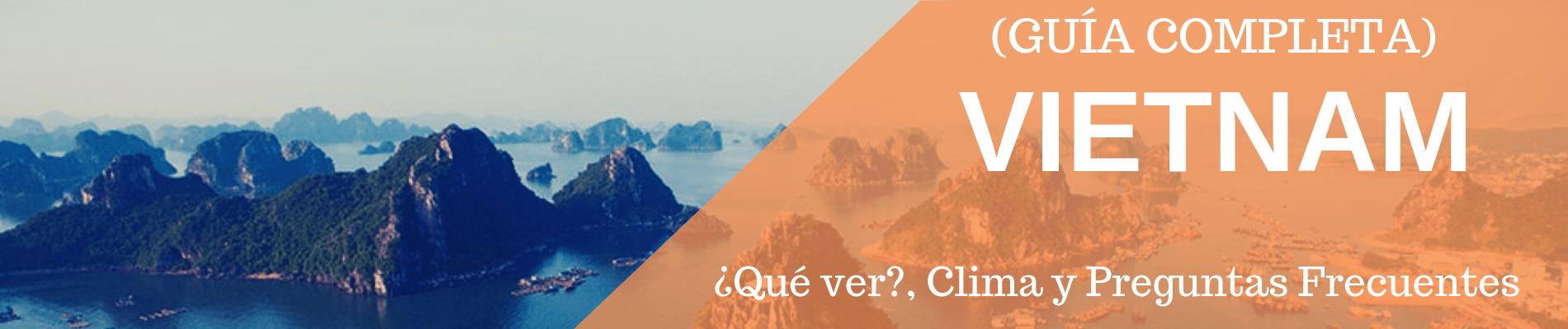 Viajar a Vietnam Guía Completa
